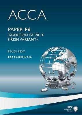 ACCA F6 Irish Tax: Study Text (Paperback)
