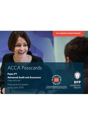 ACCA - P7 Advanced Audit and Assurance (International): Paper P7: Passcards (Spiral bound)
