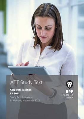 ATT 4: Corporate Tax FA2014: Study Text (Paperback)