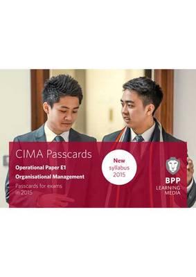 CIMA E1 Organisational Management: Operational paper E1: Passcards (Spiral bound)