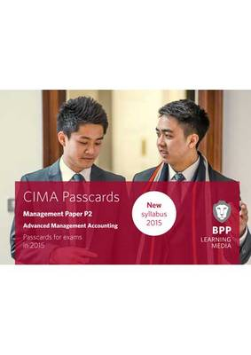 CIMA P2 Advanced Management Accounting: Management paper P2: Passcards (Spiral bound)