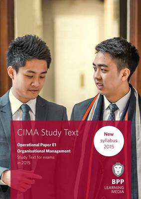 CIMA E1 Organisational Management: Study Text (Paperback)