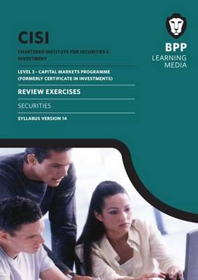 CISI Capital Markets Programme Securities Syllabus Version 14: Review Exercises (Paperback)