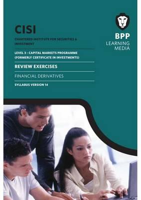 CISI Capital Markets Programme Financial Derivatives Syllabus Version 14: Review Exercises (Spiral bound)