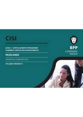 CISI Capital Markets Programme Financial Derivatives Syllabus Version 14: Syllabus version 14: Passcards (Spiral bound)