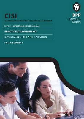 CISI IAD Level 4 Investment Risk and Taxation Syllabus Version 5: Practice and Revision Kit (Paperback)