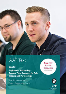 AAT Prepare Final Accounts for Sole Traders and Partnerships: Study Text (Paperback)