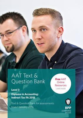 AAT Indirect Tax FA2015: Combined Text & Question Bank (Paperback)