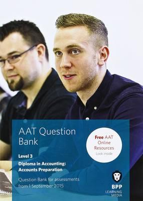 AAT Accounts Preparation: Question Bank (Paperback)