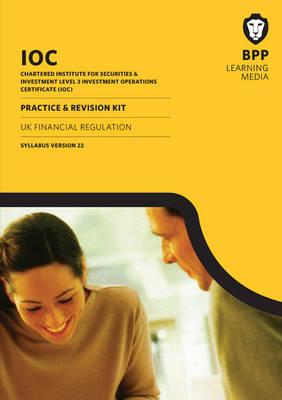 IOC UK Financial Regulation Syllabus Version 22: Revision Kit (Paperback)