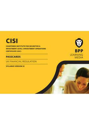 IOC UK Financial Regulation Syllabus Version 22: Syllabus version 22: Passcards (Spiral bound)