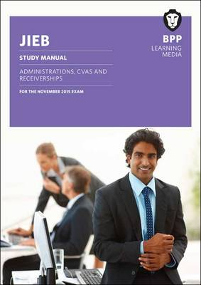 JIEB Administrations, CVAs and Receiverships: Study Text (Paperback)