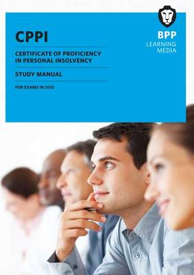 CPPI Certification of Proficiency in Personal Insolvency: Study Manual (Paperback)