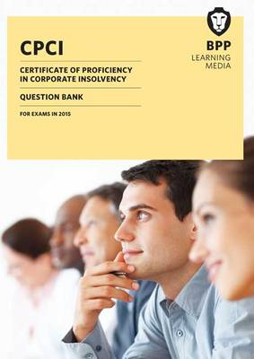 CPCI Certificate of Proficiency in Corporate Insolvency: Question Bank (Paperback)