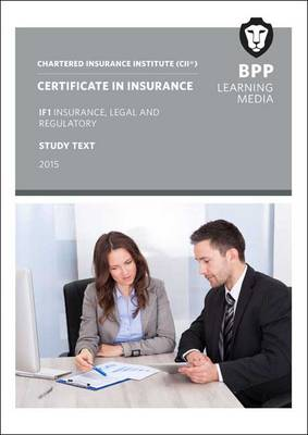 CII Certificate in Insurance IF1 Insurance, Legal and Regulatory: Study Text (Paperback)