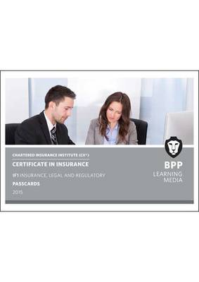 CII Certificate in Insurance IF1 Insurance, Legal and Regulatory: IF1: Passcards (Spiral bound)
