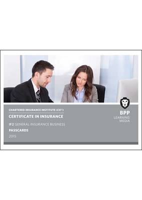 CII Certificate in Insurance IF2 General Insurance Business: IF2: Passcards (Spiral bound)