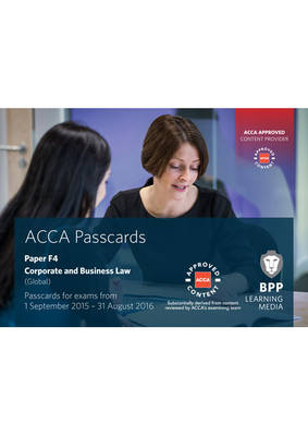 ACCA F4 Corporate and Business Law (Global): Passcards (Spiral bound)