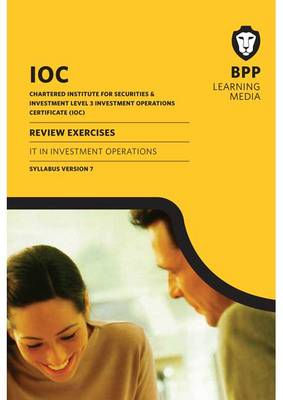 IOC IT in Investment Operations Syllabus Version 7: Syllabus version 7: Review Exercises (Paperback)