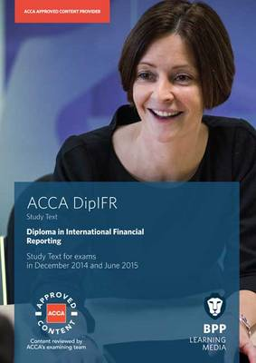 DipIFR Diploma in International Financial Reporting: Study Text (Paperback)