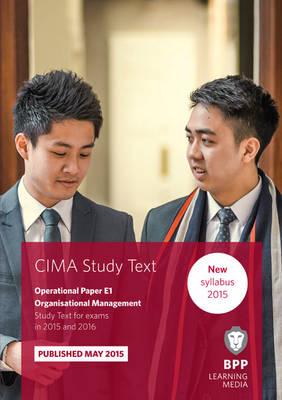 CIMA E1 Organisational Management: Study Text (Paperback)