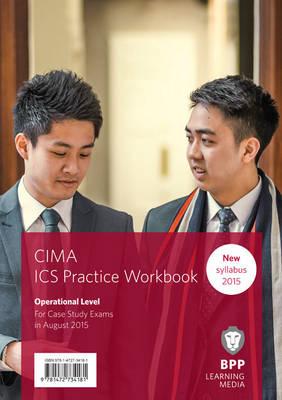 CIMA Operational E1, F1 & P1 Integrated Case Study: Practice Workbook (Paperback)