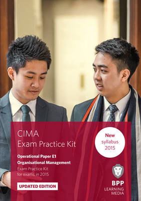 CIMA E1 Organisational Management: Exam Practice Kit (Paperback)