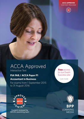 FIA Foundations of Accountant in Business FAB (ACCA F1): Interactive Text (Paperback)