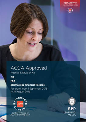 FIA Maintaining Financial Records FA2: Practice and Revision Kit (Paperback)