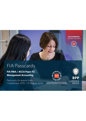 FIA Foundations in Management Accounting FMA (ACCA F2): Passcards (Spiral bound)