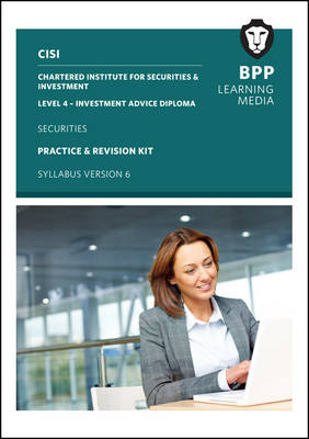 CISI IAD Level 4 Securities Syllabus Version 6: Practice and Revision Kit (Paperback)