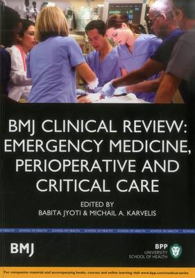 BMJ Clinical Review: Emergency Medicine, Perioperative & Critical Care - BMJ Clinical Review Series (Paperback)