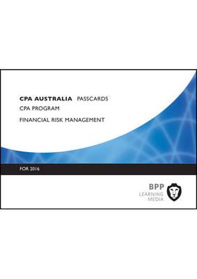 CPA Australia Financial Risk Management: Passcards (Spiral bound)