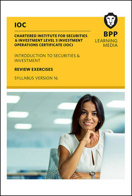 IOC Introduction to Securities & Investment Syllabus Version 16: Review Exercises (Spiral bound)