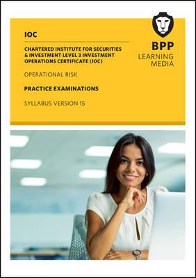 IOC Operational Risk Practice Examinations Syllabus V15: Practice Exam (Paperback)