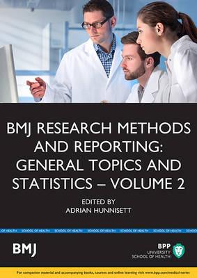 BMJ Research Methods & Reporting: General Topics & Statistics (Volume 2): Study Text (Paperback)