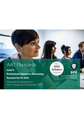 AAT Personal Tax AQ2016 FA2016: Passcard (Spiral bound)