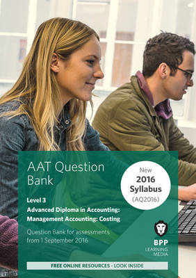 AAT Management Accounting Costing: Question Bank (Paperback)