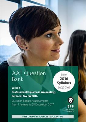 AAT Personal Tax AQ2016 FA2016: Question Bank (Paperback)