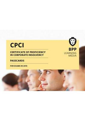 CPCI Certificate of Proficiency in Corporate Insolvency: Passcards (Spiral bound)