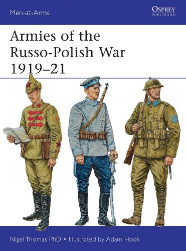 Armies of the Russo-Polish War 1919-21 - Men-at-Arms 497 (Paperback)