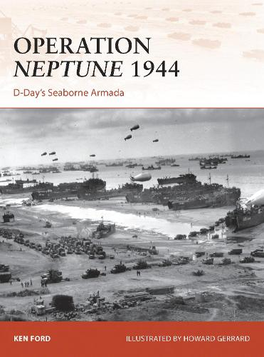 Operation Neptune 1944: D-Day's Seaborne Armada - Campaign 268 (Paperback)