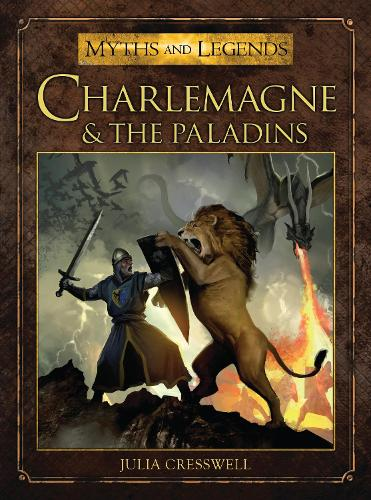 Charlemagne and the Paladins - Myths and Legends (Paperback)