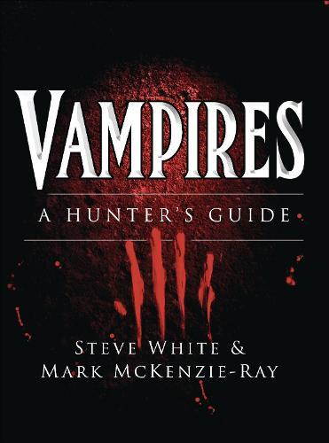 Vampires: A Hunter's Guide - Dark Osprey (Paperback)