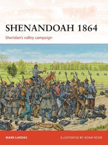 Shenandoah 1864: Sheridan's valley campaign - Campaign 274 (Paperback)