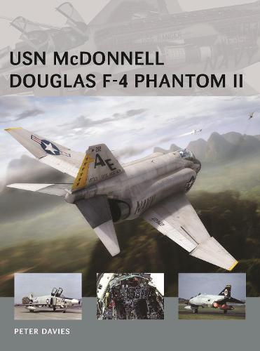 USN McDonnell Douglas F-4 Phantom II - Air Vanguard (Paperback)