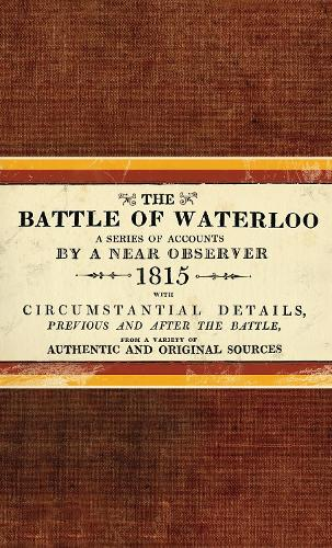 The Battle of Waterloo (Hardback)