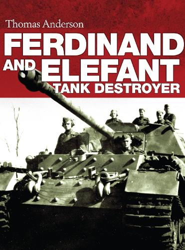 Ferdinand and Elefant Tank Destroyer (Hardback)