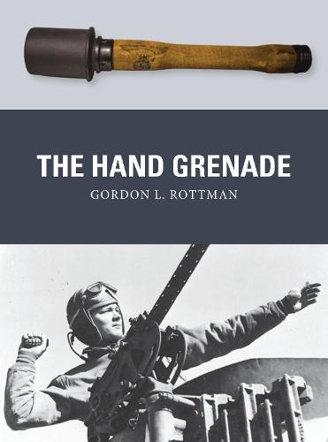The Hand Grenade - Weapon 38 (Paperback)