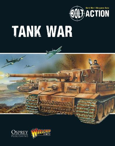 Bolt Action: Tank War - Bolt Action (Paperback)